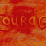 The 'Map of Emotions' – #9 – Courage